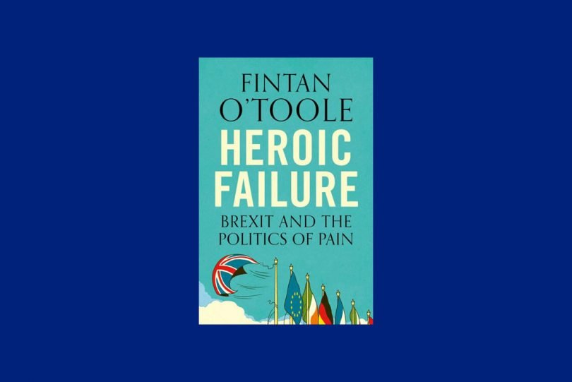 Heroic Failure Fintan o'toole
